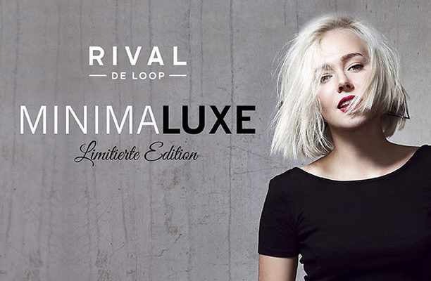 """Minimaluxe"" – die neue limitierte Edition von Rival de Loop!"