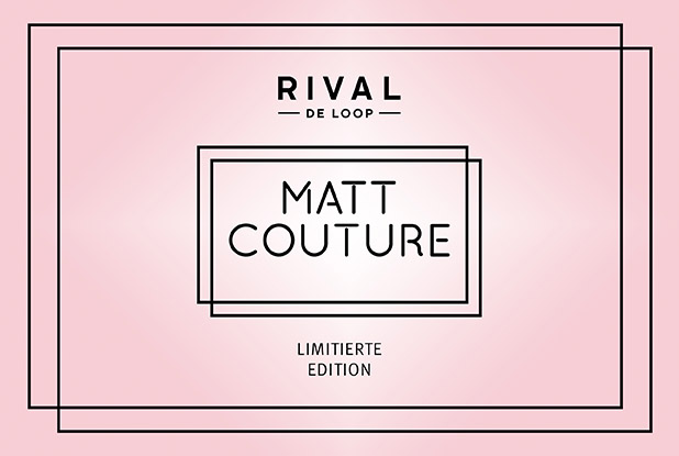 PREVIEW: Matt Couture – die neue limitierte Edition von RIVAL DE LOOP