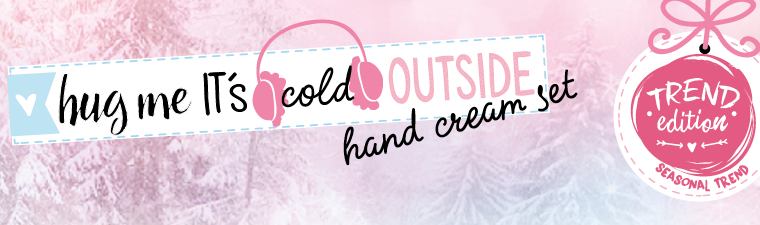 """Es gibt Pflege auf die Hände mit dem limitierten essence Handcreme Set """"hug me it's cold outside"""""""