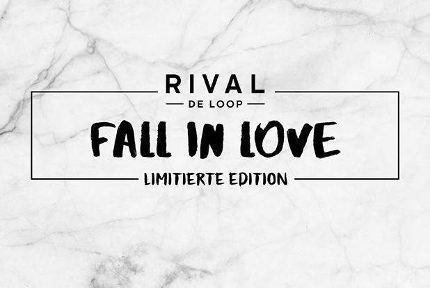 """""""Fall in Love"""" mit der neuen limitierten Edition von Rival de Loop!"""