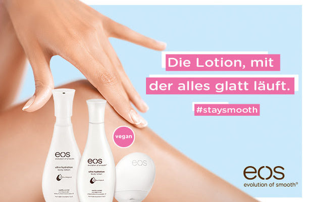 #staysmooth mit der eos Hand Lotion und Body Lotion