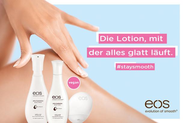 #staysmooth mit der eos Hand Lotion und Body Lotion