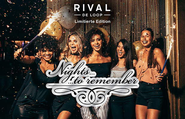 Nights to remember – die neue limitierte Edition von Rival de Loop