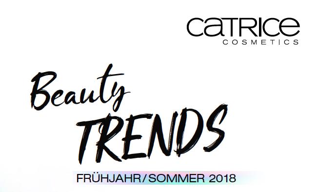 Catrice Neuheiten 2018 – Beauty Trend #InstaEffekts