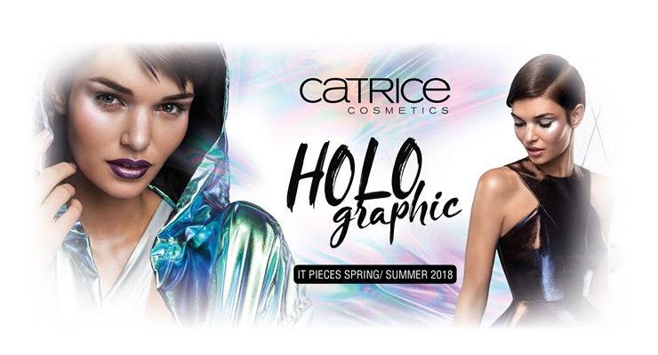Holographic It Pieces von Catrice – voll im Trend 2018!