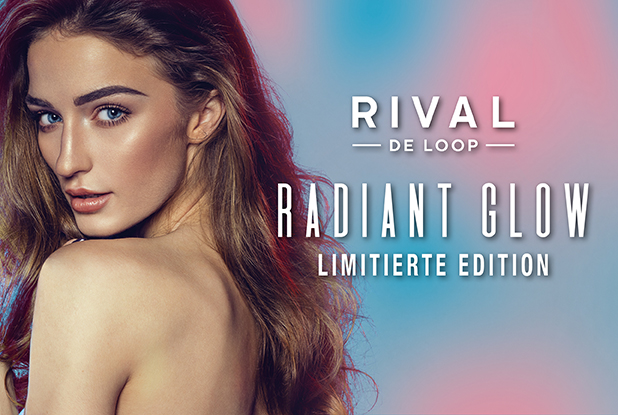 GLOW ALL DAY mit der neuen Limited Edition von RIVAL DE LOOP