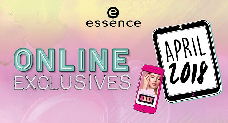 essence News – Online Exclusives im April 2018