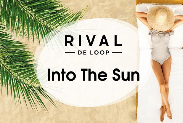 """Darf ich vorstellen: Die neue RIVAL DE LOOP """"Into the Sun""""-Limited Edition!"""