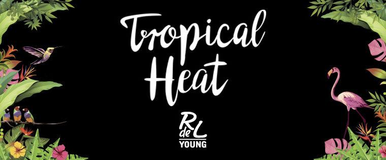 Eine Reise in die Tropen – Die neue Tropical Heat – LE von RdeL Young