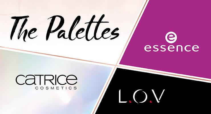 THE PALETTES von essence, Catrice und L.O.V